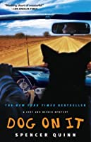 Dog on It (Chet and Bernie Mystery, #1)