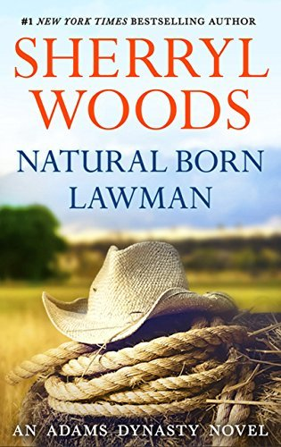 Natural Born Lawman (And Baby Makes Three - Book 8)  by  Sherryl Woods