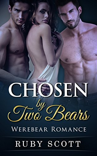 Chosen  by  Two Bears by Ruby Scott
