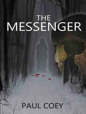 The Messenger (The Age of Endings Cycle #1)  by  Paul Coey