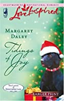 Tidings of Joy (The Ladies of Sweetwater Lake, Book 5) (Larger Print Love Inspired #369)