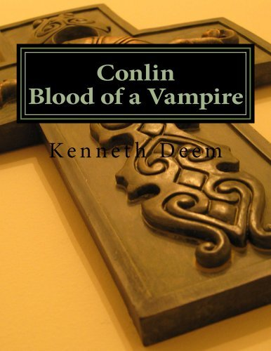 Conlin Blood of a Vampire  by  Kenneth Deem