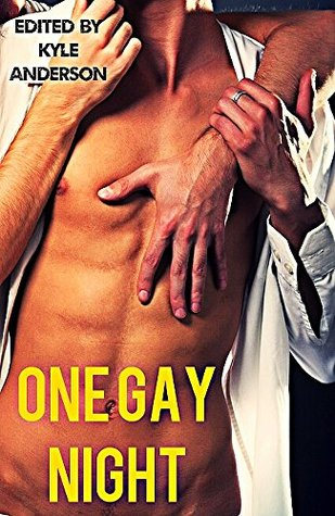 One Gay Night (10 Gay Paranormal Erotic Werebear Shapeshifter Romance Stories) Kyle Anderson