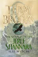 Ilse Witch (Voyage of the Jerle Shannara, #1)
