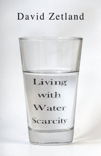 Living With Water Scarcity  by  David Zetland