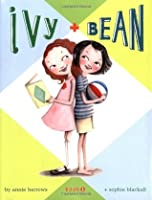 Ivy and Bean (Ivy and Bean, #1)