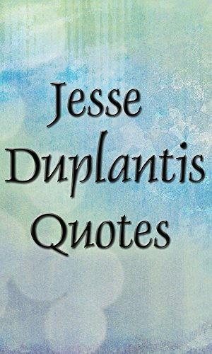 Jesse Duplantis quotes (Inspirational quotes Book 7)  by  John Editor