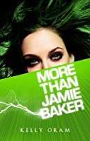 More Than Jamie Baker (Jamie Baker #2)