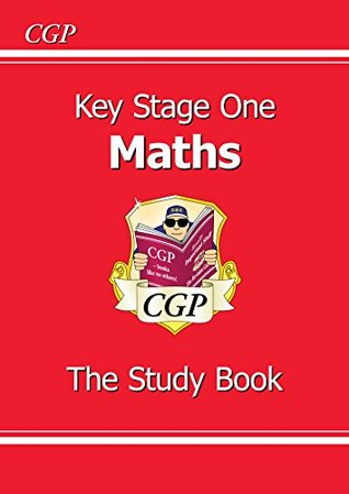 New KS1 Maths Study Book - for the 2016 SATS & Beyond: Study Book Pt. 1 & 2  by  CGP Books