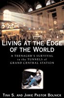 Living at the Edge of the World