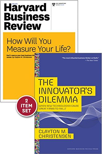 The Innovators Dilemma with Award-Winning Harvard Business Review Article How Will You Measure Your Life? Clayton M. Christensen