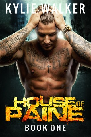 House of Paine (Book #1)  by  Kylie Walker