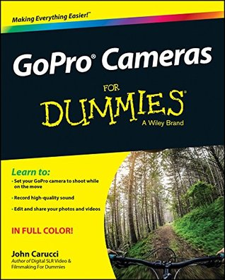 GoPro Cameras For Dummies John Carucci