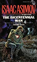 The Bicentennial Man and Other Stories
