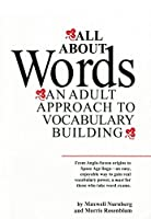 All about Words ; An Adult Approach to Vocabulary Building