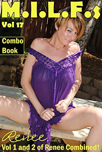 MILFs - Renee Combo Book - She gets fully naked  by  Nichola Martini