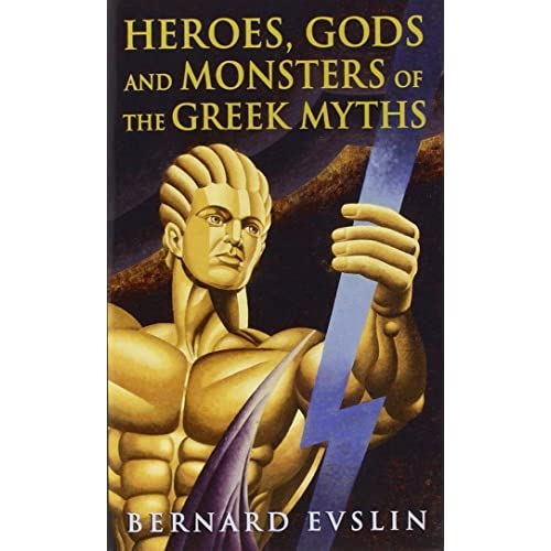 heroes gods and monsters of the greek myths essay