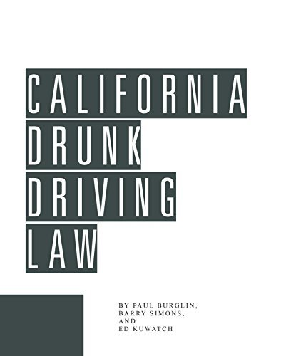 California Drunk Driving Law  by  Ed Kuwatch