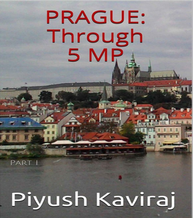 Prague: Through 5 MP Piyush Kaviraj