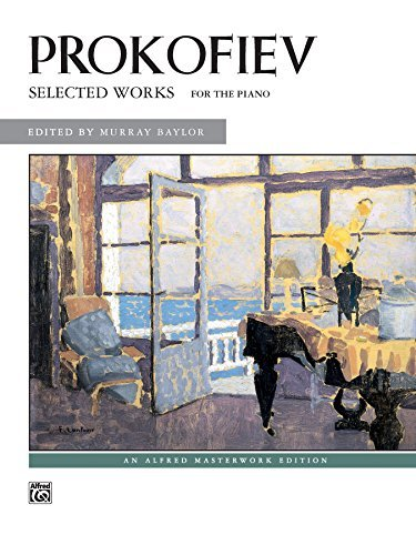 Selected Works: Late Intermediate to Advanced Piano: 0  by  Sergei Prokofiev