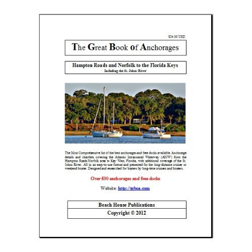 Hampton Roads and Norfolk to the Florida Keys  by  Beach House Publications