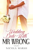 Wedding Date with Mr Wrong