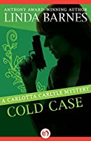Cold Case (The Carlotta Carlyle Mysteries)