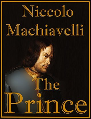 THE PRINCE Annotated, Illustrated  by  Niccolò Machiavelli