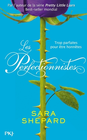 Les perfectionnistes, tome 1  by  Sara Shepard