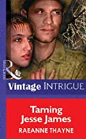 Taming Jesse James (Mills & Boon Vintage Intrigue)