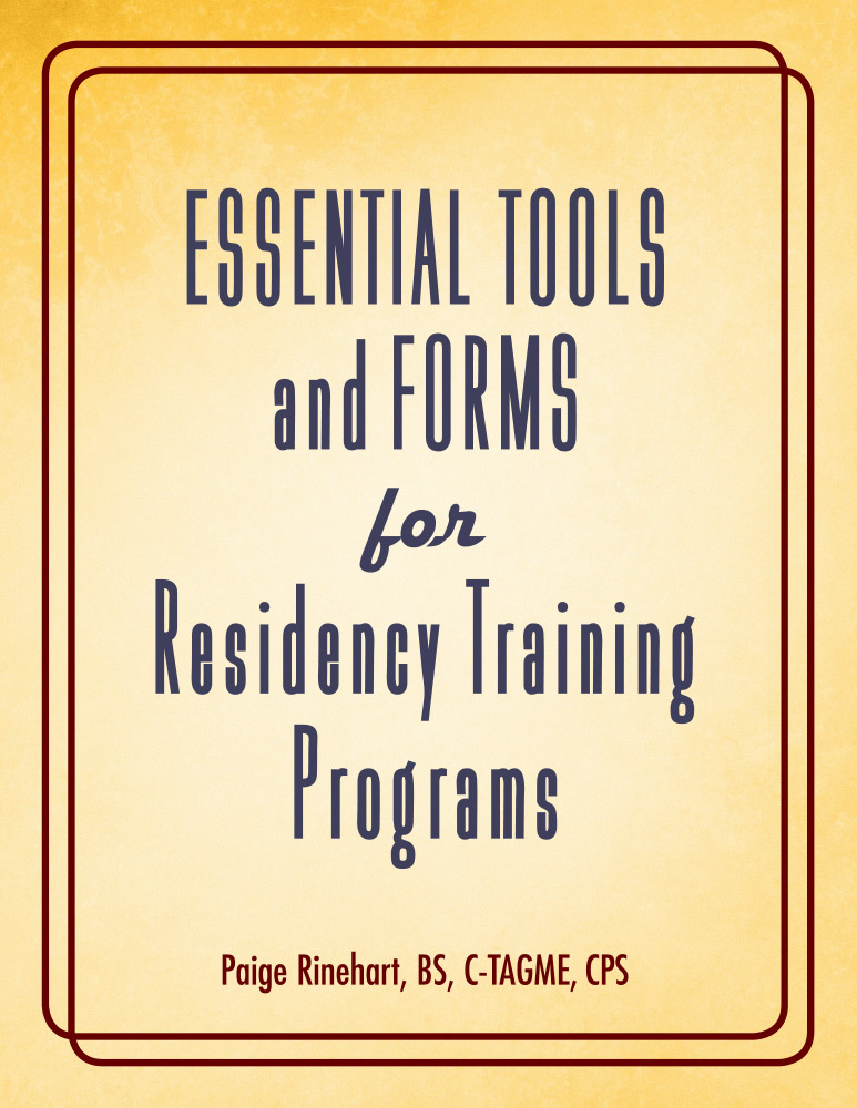Essential Tools and Forms for Residency Training Programs  by  Paige Rinehart