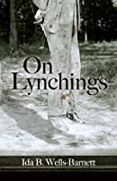 On Lynchings (Dover Books on Africa-Americans)