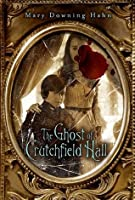 The Ghosts of Crutchfield Hall