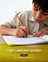 First Language Lessons for the Well-Trained Mind: Level 3 Instructor Guide (First Language Lessons)