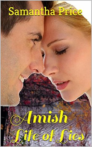 Amish Life of Lies (Amish Romance) (Amish Maids Book 7)  by  Samantha Price
