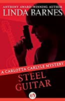 Steel Guitar (The Carlotta Carlyle Mysteries)
