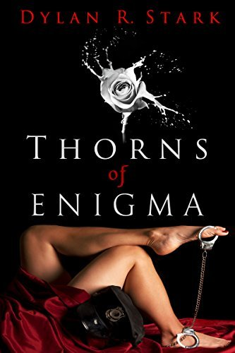 Thorns of Enigma  by  Dylan R. Stark