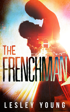 The Frenchman (Jet-setters & Jeopardy, #1)  by  Lesley  Young