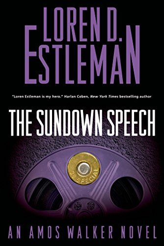 The Sundown Speech (Amos Walker Novels) Loren D. Estleman