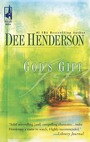 Mills & Boon : Gods Gift  by  Dee Henderson