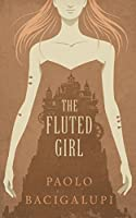The Fluted Girl