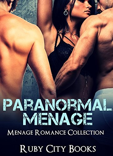 Paranormal Menage  by  Ruby City Books