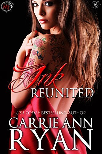 Ink Reunited  by  Carrie Ann Ryan