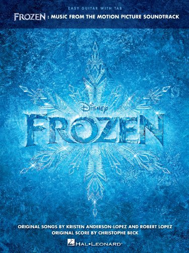 Frozen - Easy Guitar Songbook: Music from the Motion Picture Soundtrack Hal Leonard Publishing Company