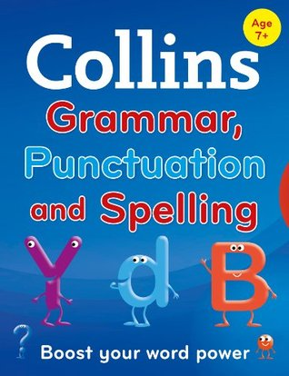 Collins Primary Grammar, Punctuation and Spelling Collins Dictionaries