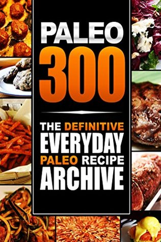 Paleo Lifestyle - Lunch Cookbook: (Modern Caveman Cookbook for Grain-Free, Low Carb Eating, Sugar Free, Detox Lifestyle) Paleo Lifestyle