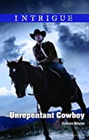 "Unrepentant Cowboy (Big ""D"" Dads: The Daltons Book 4)"