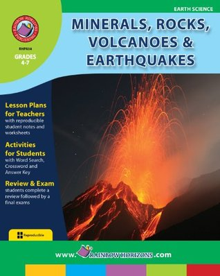 Minerals, Rocks, Volcanoes & Earthquakes Gr. 4-7  by  Doug Sylvester