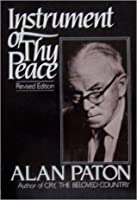 Instrument of Thy Peace Alan Paton