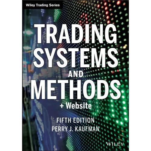 New trading systems and methods 4th edition